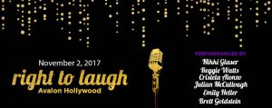 8th Annual Right to Laugh @ The Avalon | Los Angeles | California | United States