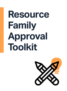 Resource Family Approval Toolkit - Alliance for Children's Rights